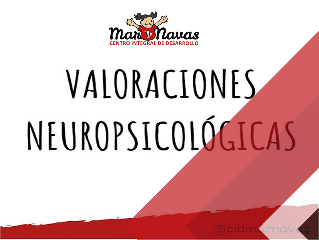 valoraciones neuropsicologicas