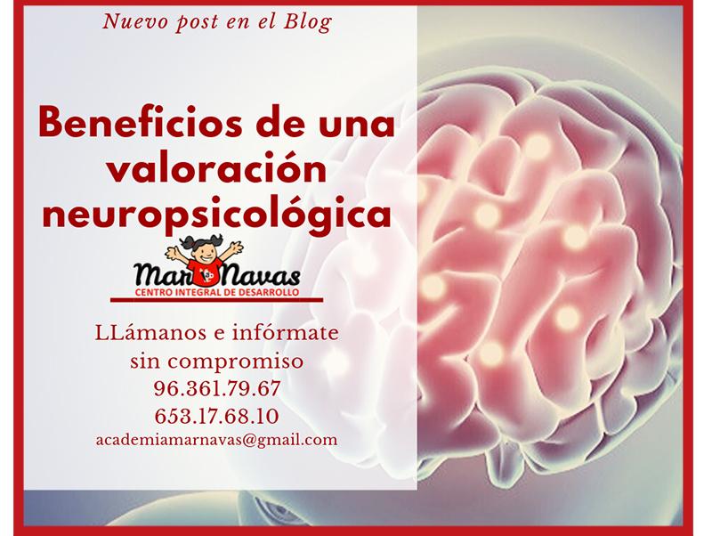 beneficios de una valoración neuropsicológica