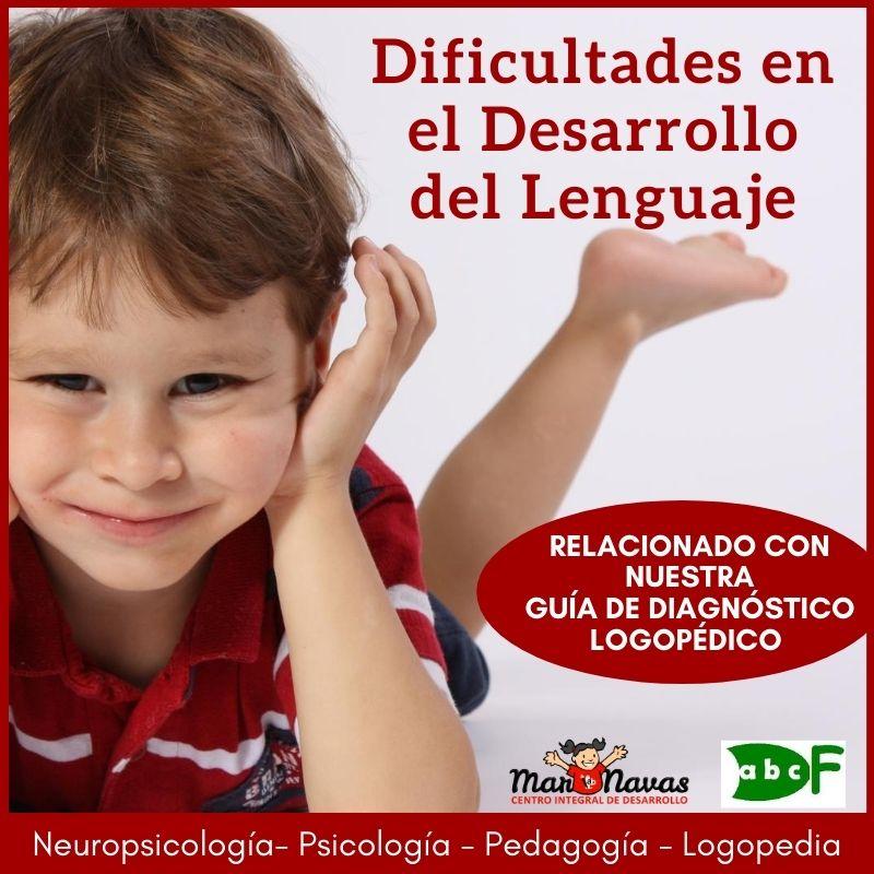 dificultades en el desarrollo del lenguaje
