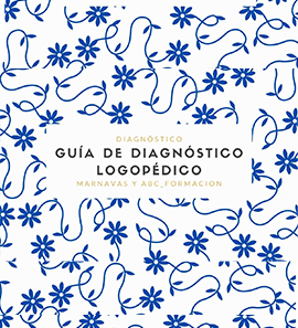 Guía Logopédica de Diagnóstico - II