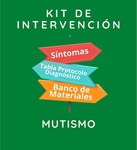 Kit de Intervención - Mutismo.