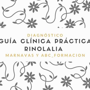 Guía Clínica Práctica Rinolalia
