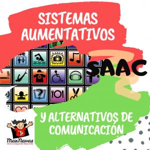 SISTEMAS AUMENTATIVOS Y ALTERNATIVOS DE COMUNICACIÓN SAAC